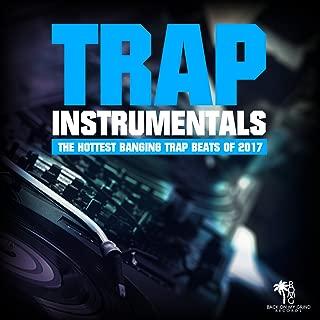 Trap Instrumentals 2017, Vol. 3 (The Best Trap & Twerk Beats)
