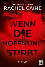 Wenn die Hoffnung stirbt (Stillhouse Lake 3) (German Edition)