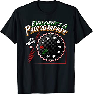Everyones A Photographer Until Photo Funny Gag Gift DSLR T-Shirt