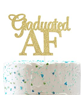 Graduated AF Cake Topper,Class of 2020 Graduation High School Graduation College Grad Party Decorations (Double Sided Gold Glitter)