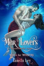 Mer-Lovers: Illustrated Collector's Edition (Mates for Monsters Series)