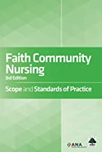 Faith Community Nursing: Scope and Standards of Practice, 3rd Edition