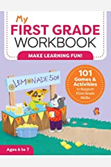 My First Grade Workbook: 101 Games and Activities to Support First Grade Skills (My Workbook) Paperback