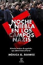 Noche y Niebla en los campos nazis: Historias heroicas de españolas que sobrevivieron al horror
