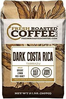 Fresh Roasted Coffee LLC, Dark Costa Rica Tarrazu Coffee, Dark Roast, Whole Bean, 2 Pound Bag