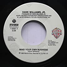 Hank Williams, Jr. 45 RPM Mind Your Own Business / My Name Is Bocephus