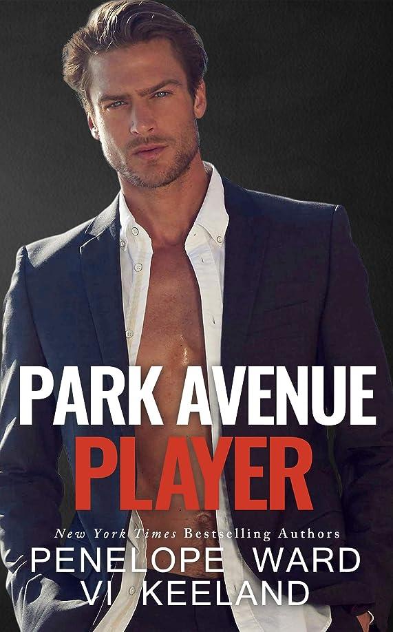 爵浜辺落ち着かないPark Avenue Player (English Edition)
