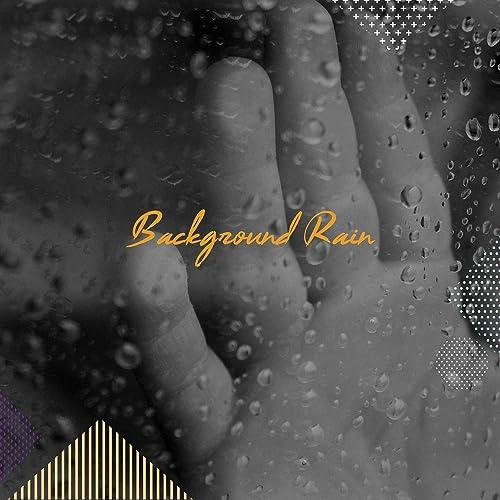 Background Rain Tracks: Spa Music, Yoga, Mediation, Baby ...