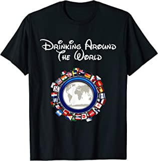 Drinking Around the World Adult Vacation Gift Shirt T-Shirt