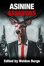 ASININE ASSASSINS (The Smart Rhino 'Assassins' Series)