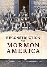 Reconstruction and Mormon America
