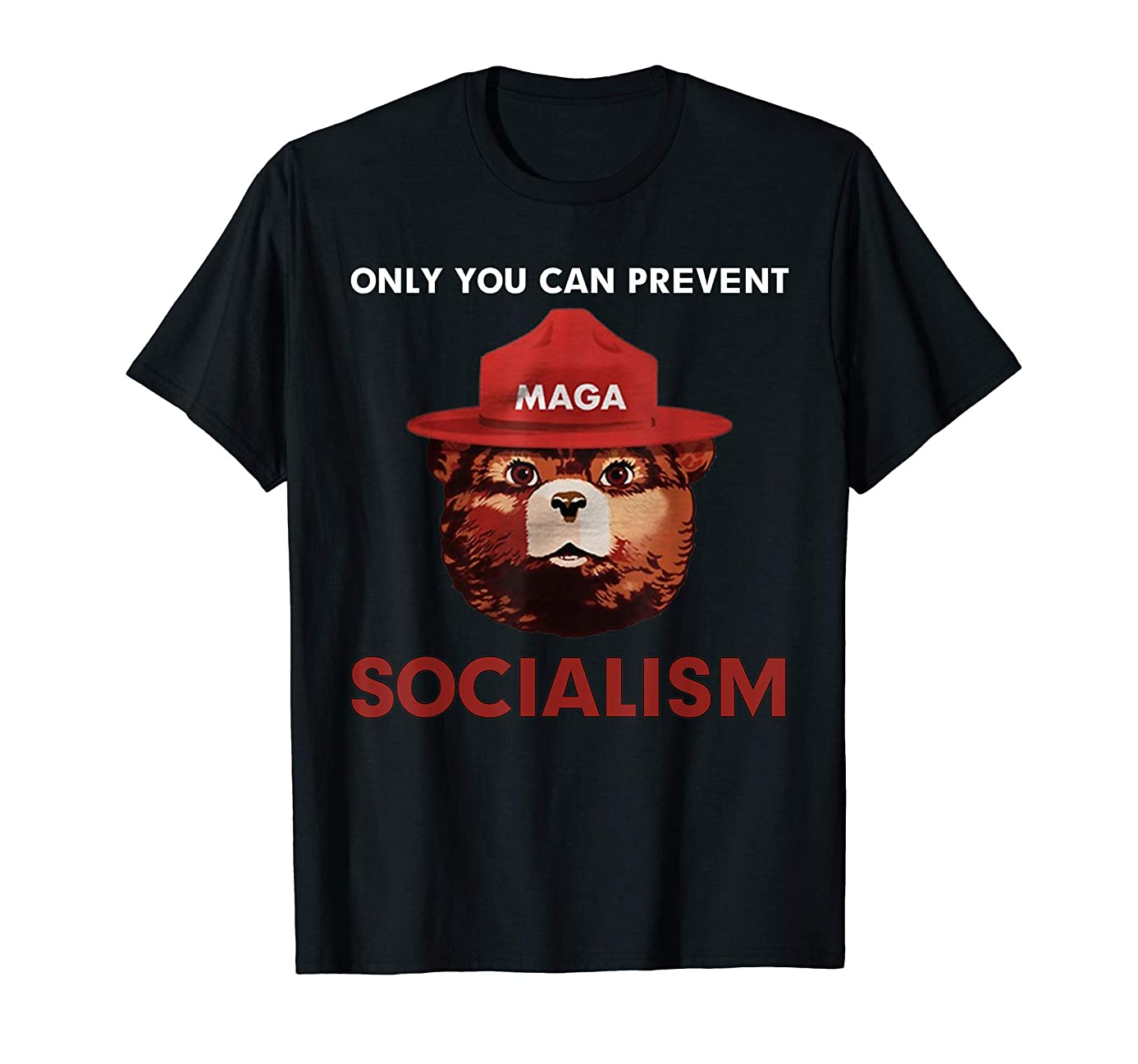 Only Can You Prevent Maga Socialism T-Shirt