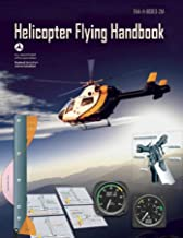 Helicopter Flying Handbook (Federal Aviation Administration): FAA-H-8083-21A