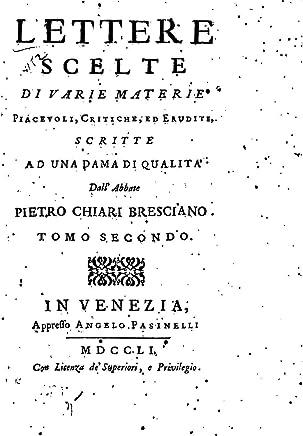 Lettere Scelte di Varie Materie Piacevoli, Critiche, Ed Erudite