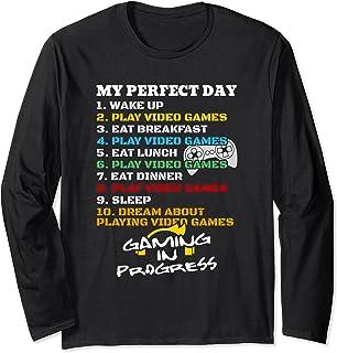 Gamer My Perfect Day rêvant de jouer à des jeux vidéo Manche Longue