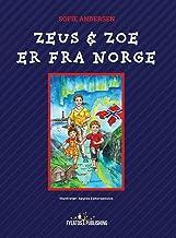 Zeus og Zoe er fra Norge (Norwegian Edition)