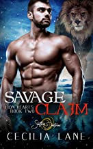 Savage Claim: A Shifting Destinies Lion Shifter Romance (Lion Hearts)
