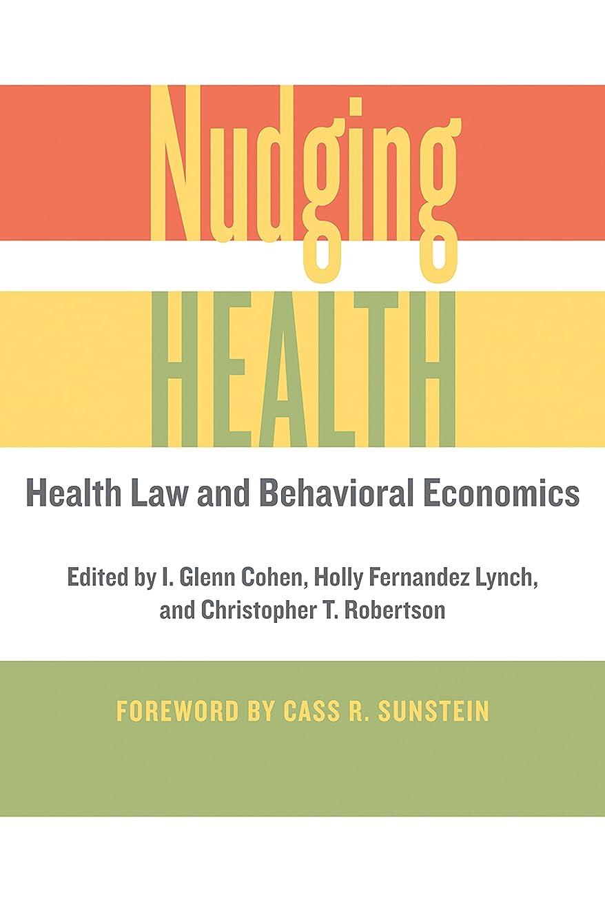 立ち寄る太字慣性Nudging Health (English Edition)
