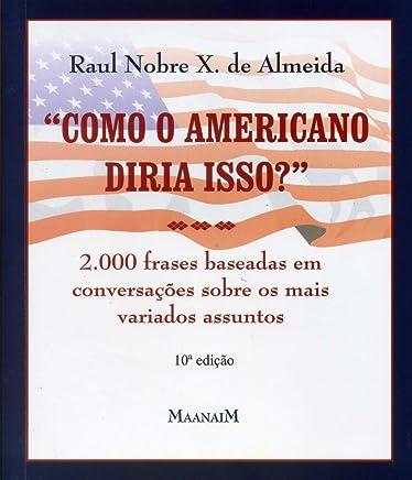Amazoncom Como O Americano Diria Isso 2000 Frases