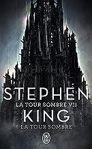 Livres La Tour Sombre (Tome 7) - La Tour Sombre PDF