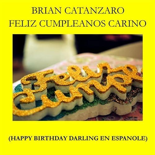 Feliz Cumpleanos Carino by Brian Catanzaro on Amazon Music ...