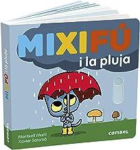 Mixifú I La Pluja: 2