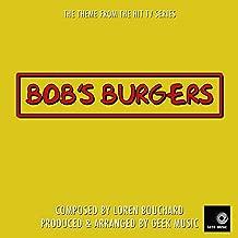 Bobs Burgers - Main Theme