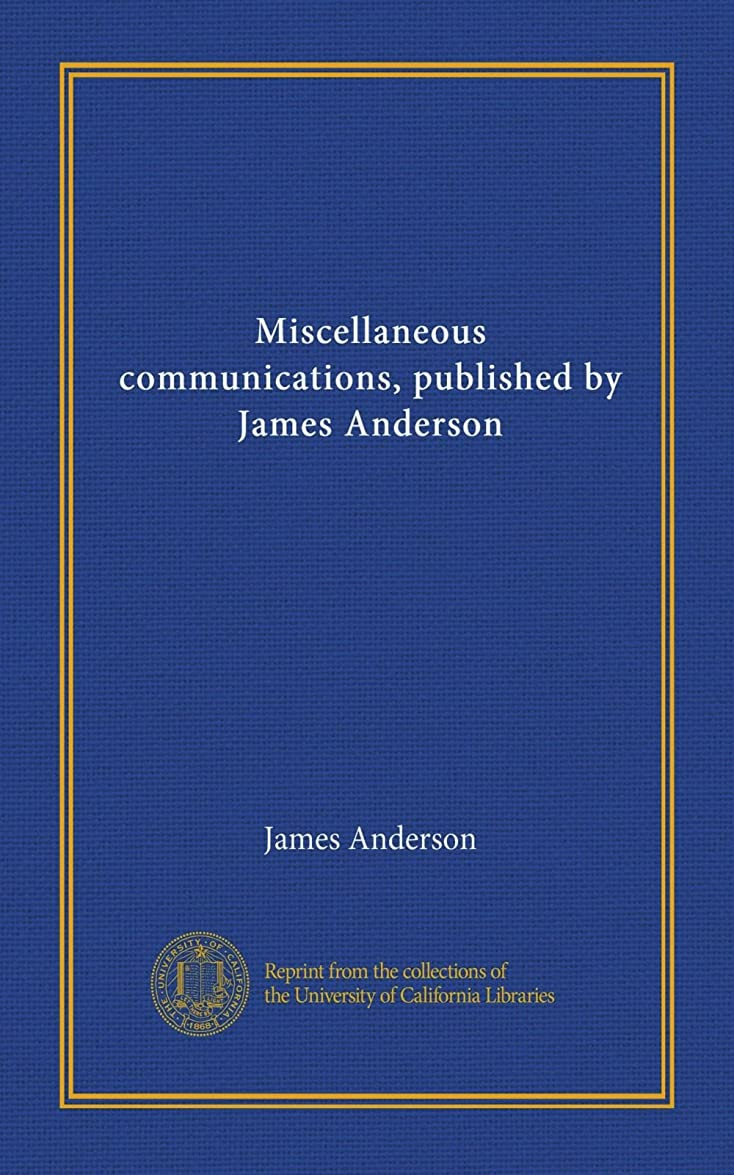 に向かって賛美歌ボイドMiscellaneous communications, published by James Anderson