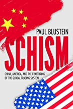 Schism: China, America, and the Fracturing of the Global Trading System 11 Best Modern Economic Books