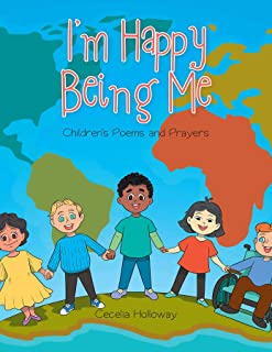 I'm Happy Being Me: Children's Poems and Prayers (English Edition)