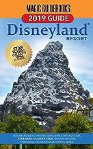 Magic Guidebooks Disneyland Resort 2019 Guide: Insider Secrets, FastPass Tips, Dining Guide, Hidden Mickeys, Star Wars Galaxy's Edge, Universal Studios Hollywood & More