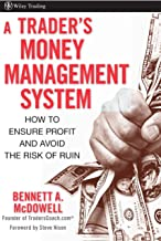 A Trader′s Money Management System: How to Ensure Profit and Avoid the Risk of Ruin: 335