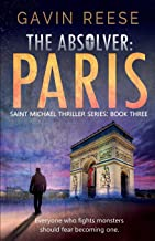 The Absolver - Paris: A gripping and unputdownable conspiracy thriller