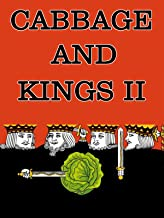 Cabbages and Kings II