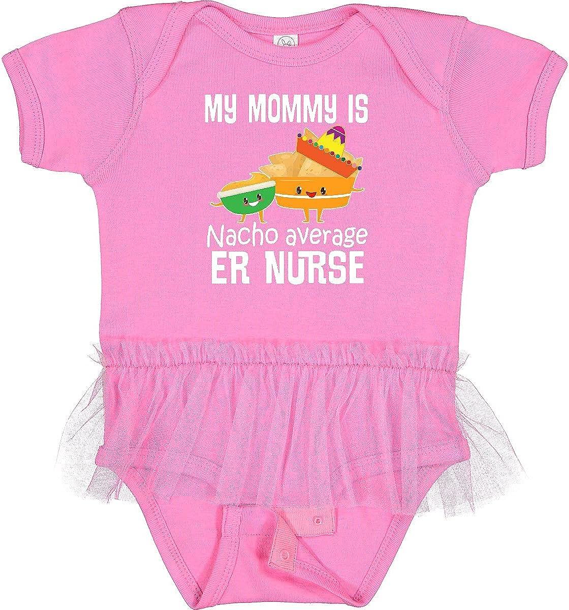 inktastic Mommy Nacho Average ER Bodysuit Max 67% OFF Infant Nurse Tutu Branded goods