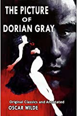 The Picture of Dorian Gray: Original Classics and Annotated Kindle Edition