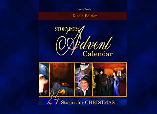 Storybook Advent Calendar: 24 New and Classic Christmas Stories for Advent (English Edition)