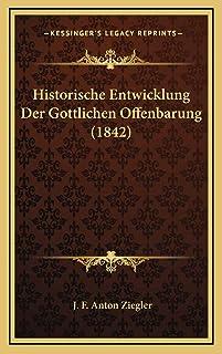 Historische Entwicklung Der Gottlichen Offenbarung (1842)