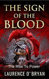 The Sign of The Blood: The Rise To Power