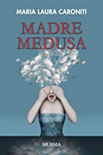 Madre Medusa (Italian Edition)