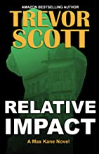 Relative Impact (Max Kane Series Book 3)