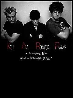 Kill All Redneck Pricks