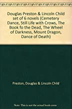 Douglas Preston & Lincoln Child set of 6 novels (Cemetery Dance, Still Life with Crows, The Book fo the Dead, The Wheel of...
