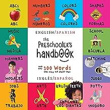 The Preschooler's Handbook: Bilingual (English / Spanish)...