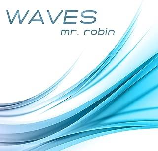 Waves (Karaoke Instrumental Extended Originally Performed By Mr Probz feat. Robin Schulz)