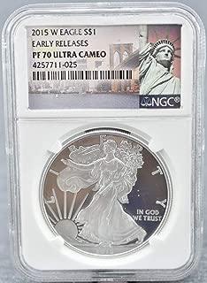 2015 W AMERICAN SILVER EAGLE $1 PF70 NGC UCAM