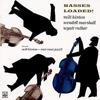 Basses Loaded! Plus East Coast Jazz 5