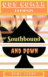 QOS Comix: Southbound and Down: Special Sissy Collaboration with QOS Comix.  An Adult Erotica Tale of Interracial Feminization.