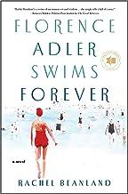 Florence Adler Swims Forever: A Novel