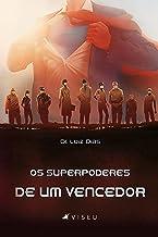 Os superpoderes de um vencedor